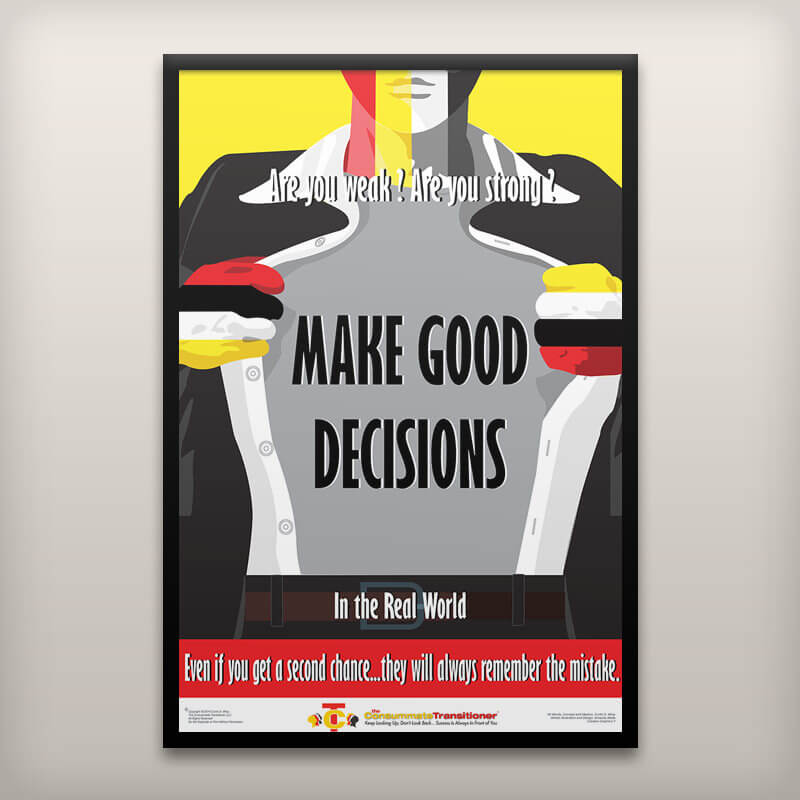 Make Good Decisions Poster
